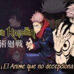 Introducción para ver JUJUTSU KAISEN 呪術廻戦 el anime que no te decepcionará.