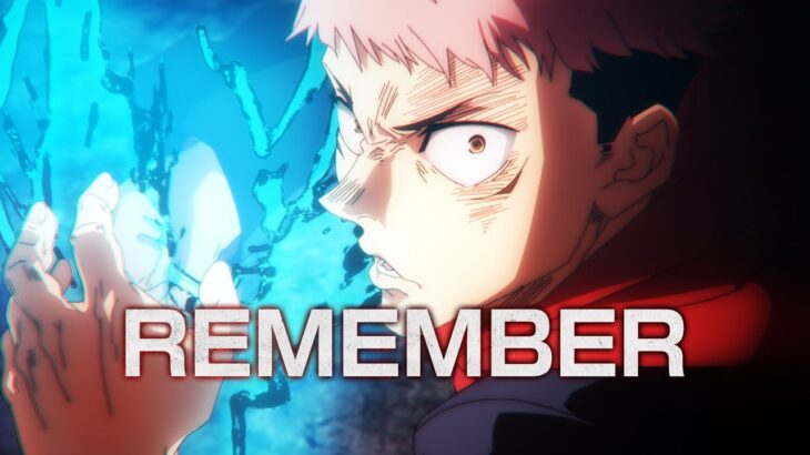 TVアニメ『呪術廻戦』24話挿入歌「REMEMBER」リリックビデオ(セリフ・SE無しアニメ映像)