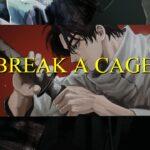 [MMV/静止画MAD] Break a Cage [呪術廻戦/Jujutsu Kaisen]