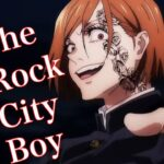 【mad】呪術廻戦×The Rock City Boy